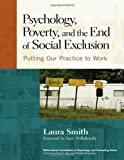 Psychology, Poverty, and the End of Social Exclusion (Multicultural Foundations of Psychology and Counseling Series)