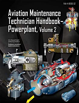 Aviation Maintenance Technician Handbook-Powerplant, Volume 2 by [FAA]