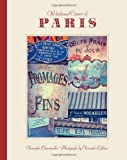 Old-Fashioned Corners of Paris, Christophe Destournelles, 1936941104