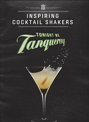 magazine-ad-for-2013-tanqueray-gin-tonight-we-tanqueray-inspiring-cocktail