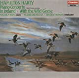 Harty: Piano Concerto / In Ireland / With the Wild Geese