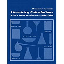 Chemistry Calculations - with a focus on algebraic principles