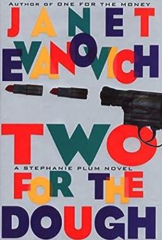 Two for the Dough (Stephanie Plum, No. 2): A Stephanie Plum Novel by [Evanovich, Janet]
