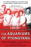 The Aquariums of Pyongyang: Ten Years in the