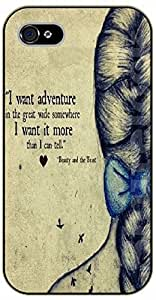 iPhone 5C I want adventure in the great wide somewhere. I want it more than I can tell - black plastic case / Walt Disney And Life Quotes, beast, beauty, and the