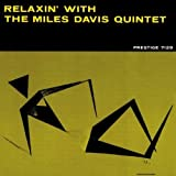 Relaxin' with the Miles Davis Quintet by Miles Davis (2004-03-15)
