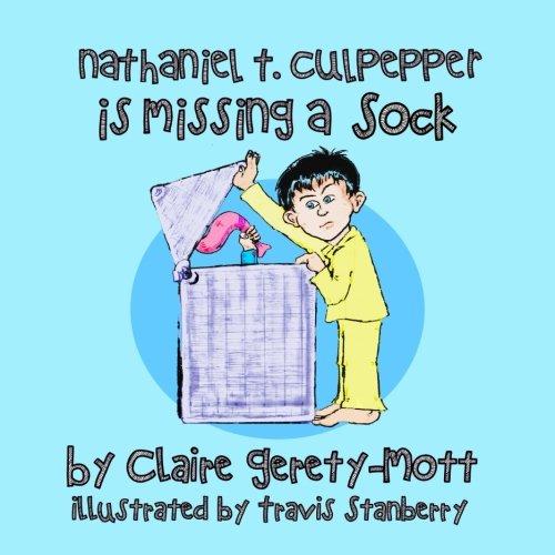 Nathaniel T. Culpepper is Missing a Sock ebook