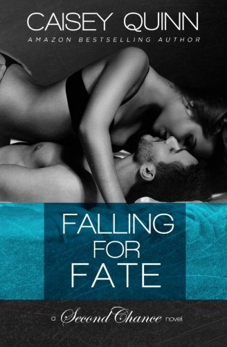 Falling for Fate (Second Chance) (Volume 2)