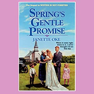Spring's Gentle Promise Audiobook