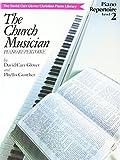 Church Musician Repertoire: Level 2 (David Carr Glover Christian Piano Library)