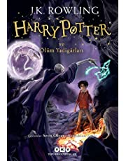 Harry Potter ve Ölüm Yadigarları: Harry Potter Serisinin Yedinci ve Son Kitabı