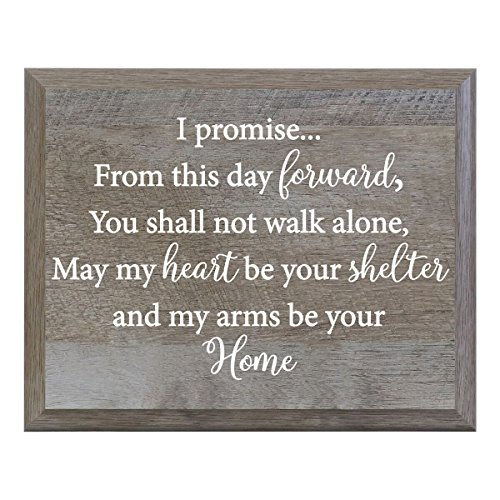 LifeSong Milestones I Promise From This Day Forward You Shall Not Walk Alone Decorative Wedding Party sign for Ceremony and Reception for Bride and Groom (8x10) -