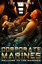 Welcome To The Marines (Corporate Marines Book 2)