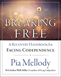 Breaking Free: A Recovery Workbook for Facing
