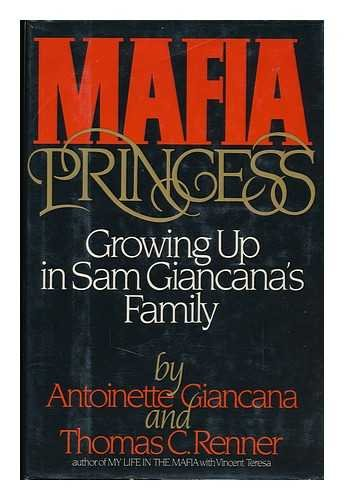 Mafia Princess: Growing Up in Sam Giancana's Family