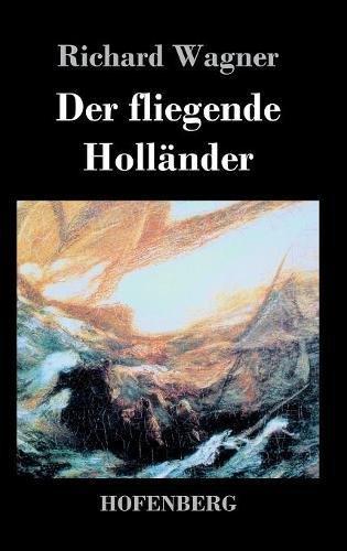 Download Der fliegende Holländer (German Edition) PDF