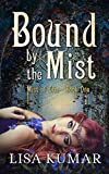 Bound by the Mist (Mists of Eria Book 1)