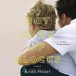 A Boy Made of Blocks Audiobook