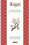 https://libros.plus/ikigai-los-secretos-de-japon-para-una-vida-larga-y-feliz/