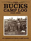 Bucks Camp Log, Marjorie Williams, 093255802X