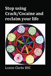 Stop using Crack/Cocaine and reclaim your life