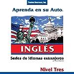 Aprenda en su Auto: Inglés, Nivel 3   Henry N. Raymond