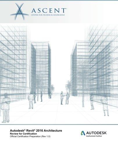 Autodesk Revit 2016 Architecture: Review for Certification PDF
