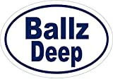 WickedGoodz Oval Vinyl Ballz Deep Joke Decal - Funny Bumper Sticker - Perfect Gag Gift
