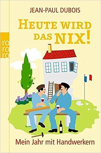 Amazon Fr Heute Wird Das Nix Mein Jahr Mit Handwerkern