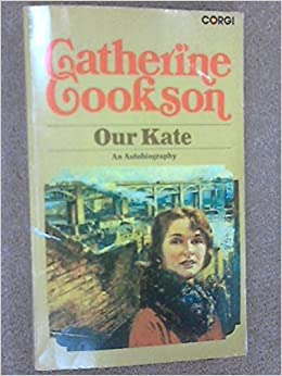 Our Kate by Catherine Cookson (1974-05-16)