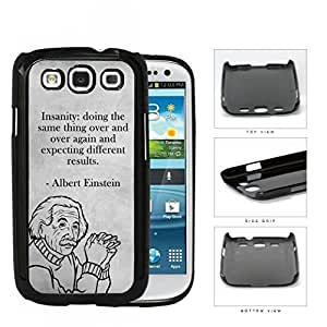 Albert Einstein Insanity Quote Hard Plastic Snap On Cell Phone Case Samsung Galaxy S3 SIII I9300