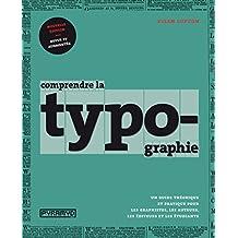 COMPRENDRE LA TYPOGRAPHIE N.É.