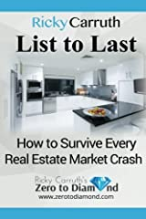 List to Last: How to Survive Every Real Estate Market Crash Paperback