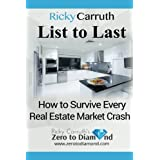 List to Last: How to Survive Every Real Estate Market Crash
