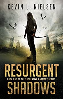 Resurgent Shadows (Successive Harmony Book 1) by [Nielsen, Kevin L.]