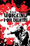 Working for Death, Chad Owens, 1424175860