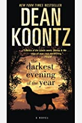 The Darkest Evening of the Year: A Novel (Dean Koontz) Kindle Edition