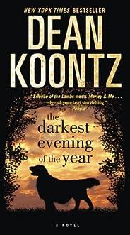 The Darkest Evening of the Year: A Novel (Dean Koontz)