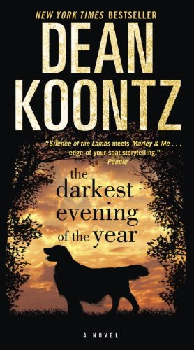 The Darkest Evening of the Year: A Novel (Dean Koontz)