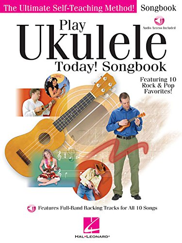 Play Ukulele Today Songbook (Book/Online Audio) (Play Ukulele Today)