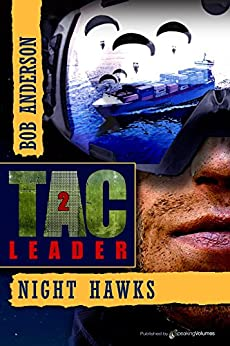 Night Hawks (TAC Leader Book 2) by [Anderson, Bob]