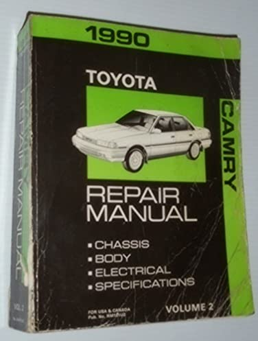 1990 toyota camry repair manual chassis body electrical rh amazon com 2009 Toyota Camry Service Manual 2010 Toyota Camry Manual