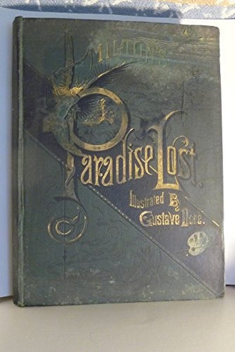 Milton's Paradise Lost (Illustrated by Dore) (undated Pre 1900's publication)