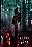 Specter Files (A Novella)