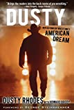 Dusty: Reflections of Wrestlings American Dream