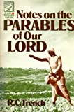 img - for Notes on the Parables of Our Lord book / textbook / text book
