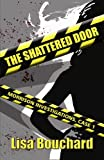 The Shattered Door, Lisa Bouchard, 0988382601