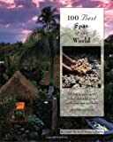 100 Best Spas of the World, 2nd (100 Best Series)