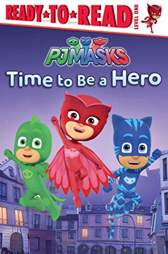 Time to Be a Hero (PJ Masks) by Style Guide