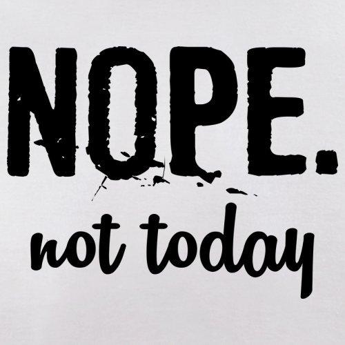 Nope. Not Today - Femme T-Shirt - Blanc - M